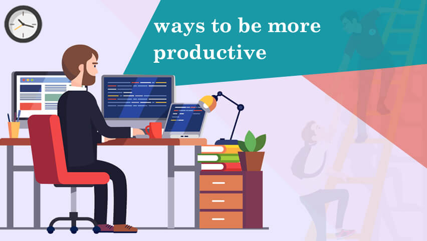 ways-to-be-more-productive-bizsuccor