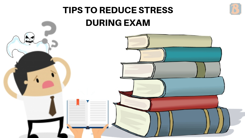 10 tips to reduce stress during exam
